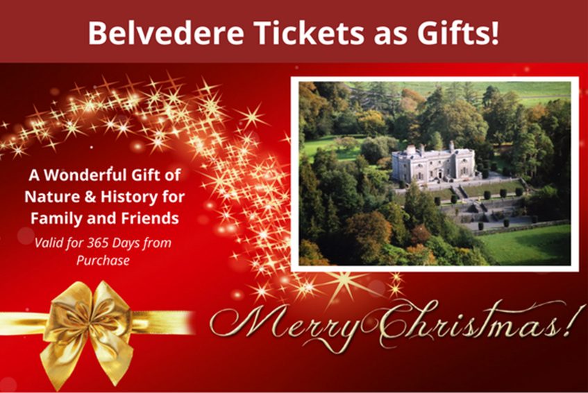 Gift Tickets to Belvedere House Gardens and Park.